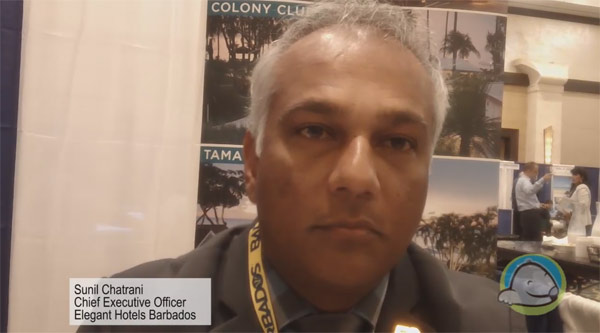 Interview with Sunil Chatrani, Chairman of Barbados Hotel & Tourism Assoc. and CEO of Elegant Hotels Group